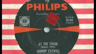 Johnny Caswell - At The Shore - 1963 - Philips BF-44 (US Smash 1833)