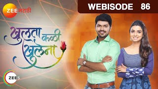 Repeat youtube video Khulata Kali Khulena - खुलता कळी खुलेना - Episode 86  - October 24, 2016 - Webisode