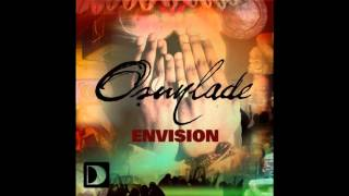 Osunlade - Envision (Argy Vocal Mix) HD