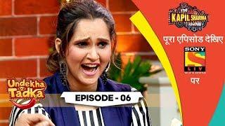 India's Pride - Sania | Undekha Tadka | Episode 6 | The Kapil Sharma Show Season 2 | SonyLIV | HD