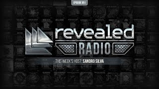 Revealed Radio 051 - Hosted by Sandro Silva