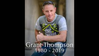 Grant Thompson, in Memoriam.