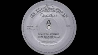 Download Seventh Avenue - I Hear Thunder (Vocal) (1984) MP3 song and Music Video