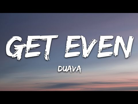 Duava - Get Even 7clouds Release
