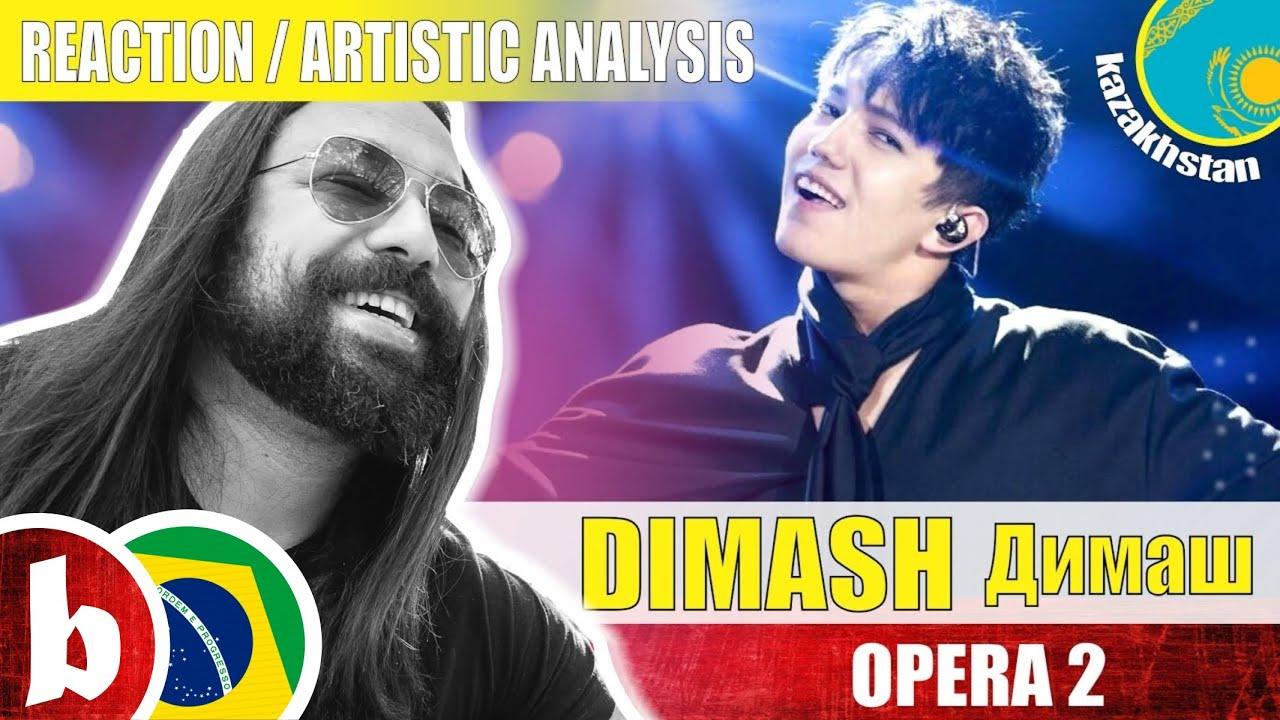 DIMASH! Opera 2 - Reaction Reação & Artistic Analysis (SUBS)