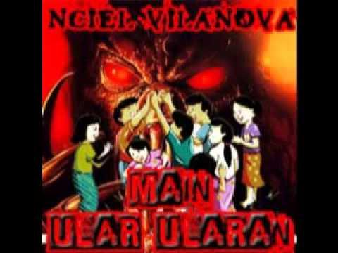 Nciel Vilanova - Main Ular Ularan (ROCK CADAS!!!)