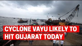 Cyclone 'Vayu': Gujarat braces for very severe cyclonic storm