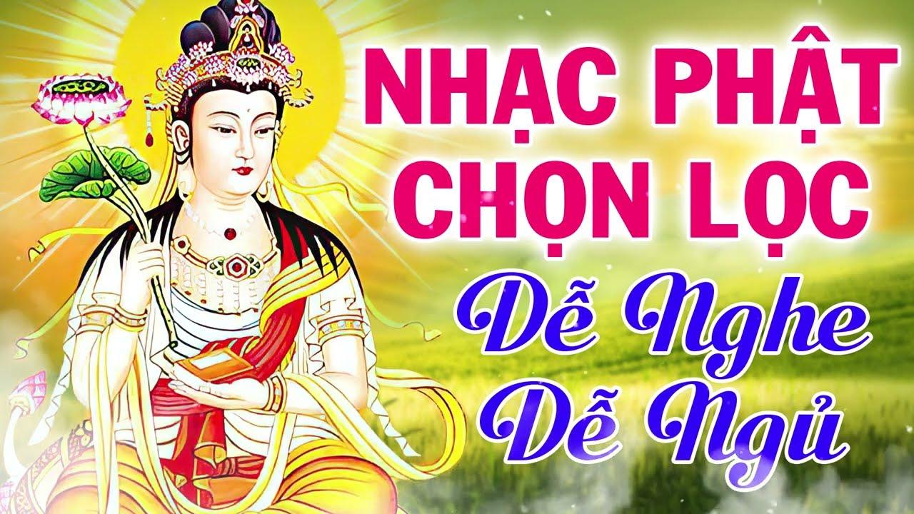 Nhạc Phật Hay Nhất 2021   Nhạc Phật Giáo Việt Nam Chọn Lọc   Đêm Nghe Dễ Ngủ