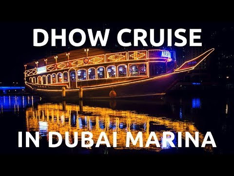 Dhow Cruise Dinner in Dubai Marina | Buffet Dinner & Live Entertainment