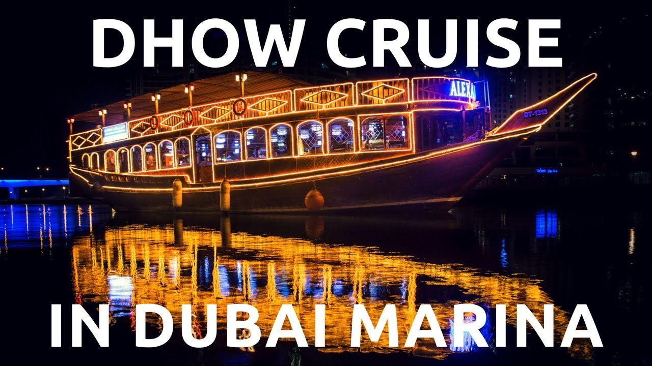 Dhow Cruise Dinner In Dubai Marina Buffet Dinner Amp Live
