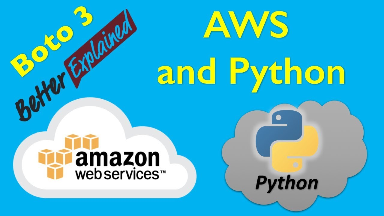 1 AWS Python Tutorial- Getting Started with AWS and Python