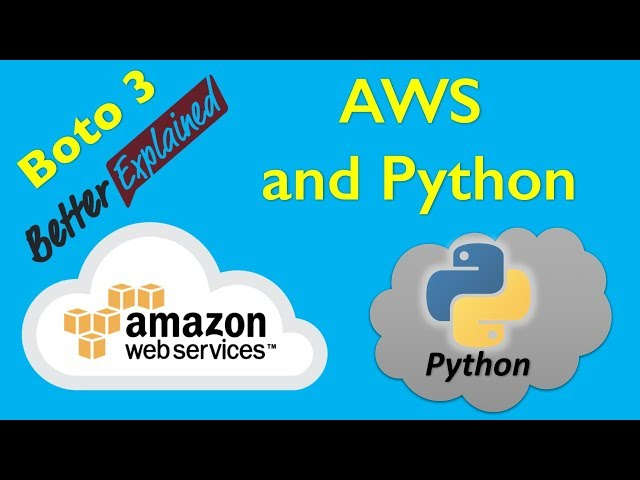 1 AWS Python Tutorial- Getting Started with AWS and Python