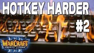 Warcraft 3 - HoTKeY HaRDeR #2 (Mixed #9)