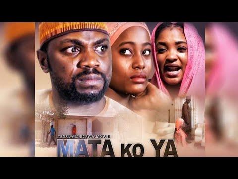 Download MATA KO YA 1&2 LATEST HAUSA FILM 2019