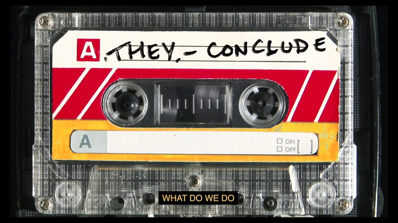 """Download THEY. - """"Conclude"""" (Official Lyric Video)"""