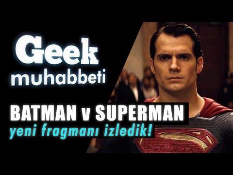 Geek Muhabbeti - Dawn of Justice Teorileri!