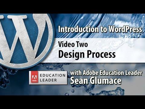 Video 02 Introduction to WordPress - Design Process