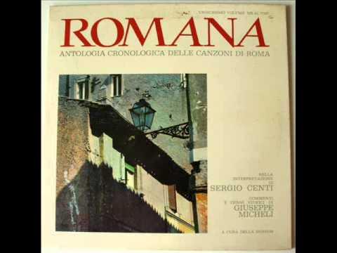 Sergio Centi - Romana - Antologia Cronologica Delle Canzoni Di Roma - Ottavo Volume