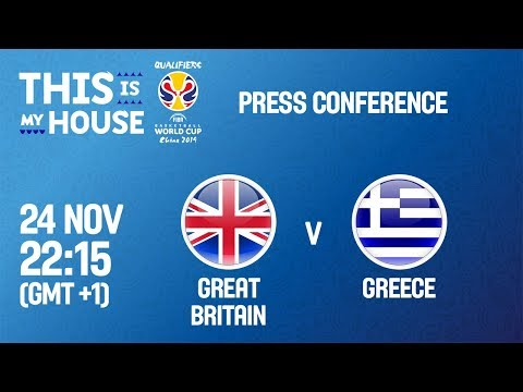 Great Britain v Greece - Press Conf - FIBA Basketball World Cup 2019 - European Qualifiers