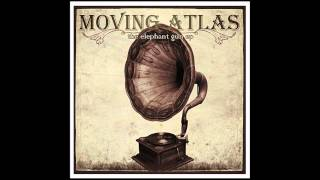 Moving Atlas - No Ordinary Love