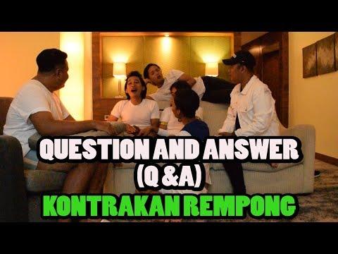 Q & A  100K SUBCRIBE KONTRAKAN REMPONG WARINTIL OFFICIAL