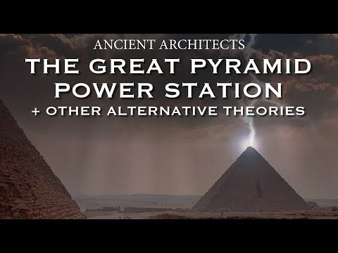 The Great Pyramid Nikola Tesla Power Station + Other Alternative Theories | Ancient Architects