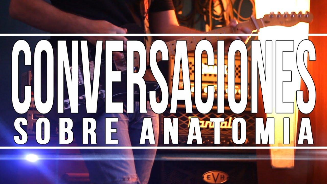 Conversaciones sobre anatomia - Jose Madero - Cover - YouTube