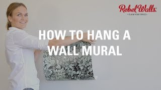 How to Hang a Wall Mural | Rebel Walls