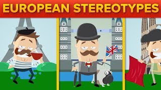 Stereotypes About European Countries - Are They Correct?