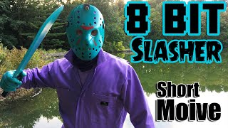 Friday The 13th Fan Film 2019 | 8 Bit Slasher