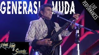 Gambar cover RHOMA IRAMA & SONETA -  GENERASI MUDA (LIVE)