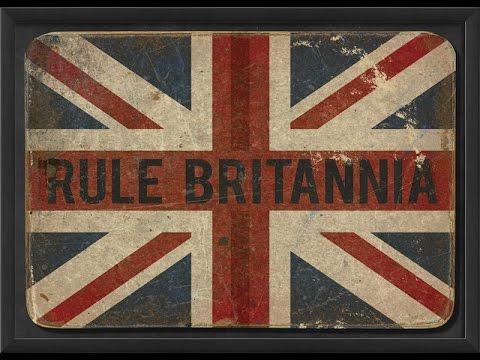 Rule Britannia  Best Version!