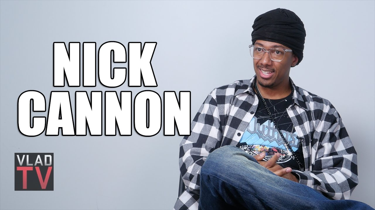 Nick Cannon Says I Don't Want People to Know How Much Money I Have