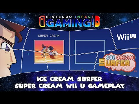 Ice Cream Surfer - Super Cream Wii U Gameplay