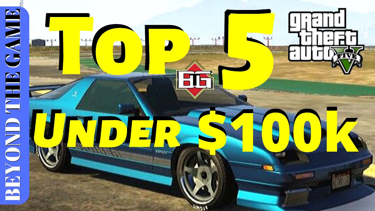 Gta 5 Online Top 5 Best Cars To Buy Under 500k Youtube