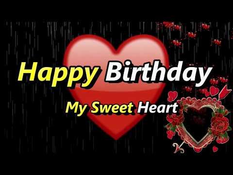 Happy birthday my sweetheart | birthday wishes for my love | birthday wishes for girlfriend