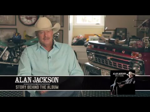 """Alan Jackson - Story Behind """"Angels and Alcohol"""""""