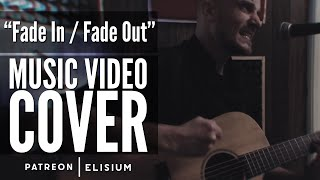 Fade In Fade Out | Nothing More | Acoustic Cover by Elisium