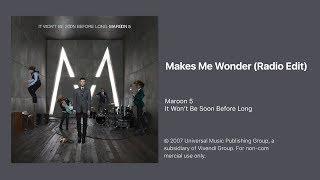Download Maroon 5 - Makes Me Wonder (Radio Edit) Mp3