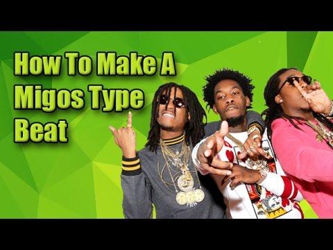 How To Make A Migos Type Beat (Migos Tutorial)