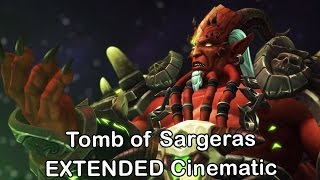 WoW Legion - Patch 7.2 Cinematic (Tomb of Sargeras Cinematic) [World of Warcraft 7.2 Trailer]