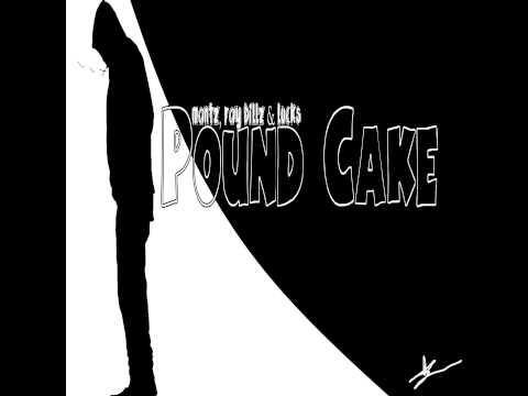 Mantz, Ray-Billz & Lucks - Pound Cake