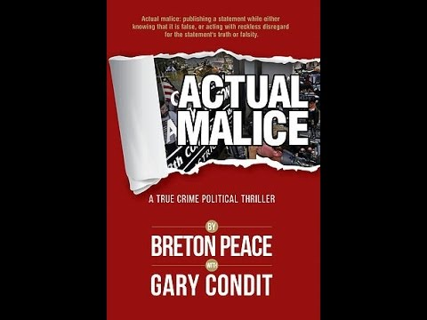"Bret Peace – Author of  ""Actual Malice"""