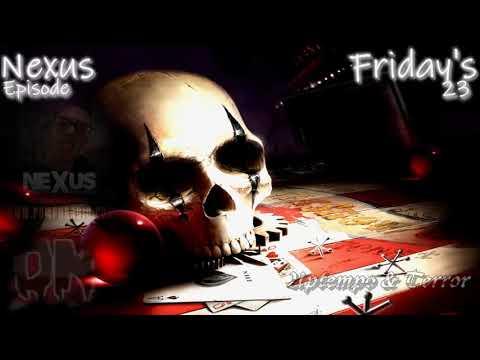 nexus friday's episode 23 Uptempo & Terror