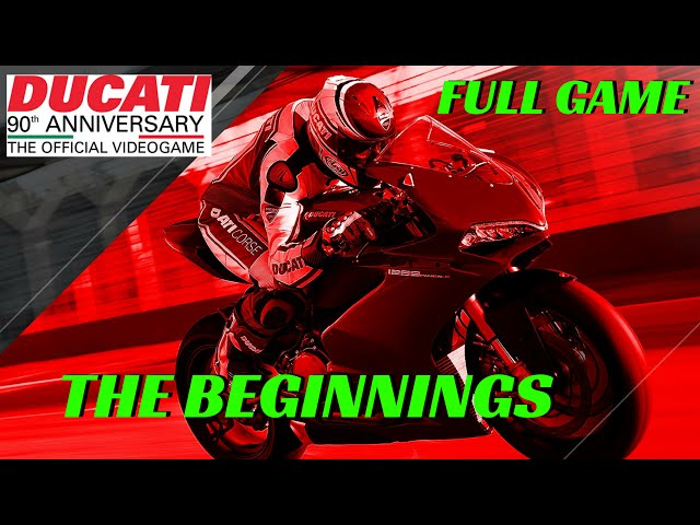 DUCATI 90th Anniversary Part 1 - the beginnings - Full Game - PS4 Gameplay