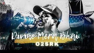 DIVINE MERA BHAI   O2SRK   HIP-HOP ZINDABAD   OFFICIAL LYRICAL VIDEO   2020