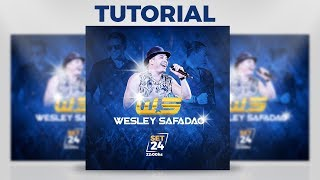 Criando FLYER do Wesley Safadão || Tutorial - Photoshop CC