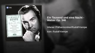 Ein Tausend und eine Nacht - Walzer Op. 346
