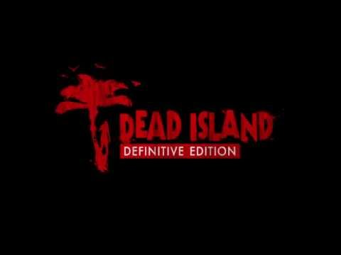Dead Island: Definitive Edition - Who Do You Voodoo? (PS4 Intro)