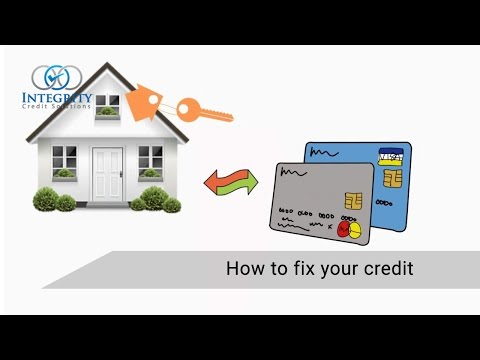 How to Fix your Credit - Integrity Credit Solutions